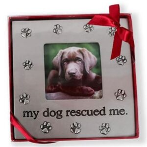 My Dog Rescued Me Picture Frame